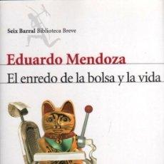 Libros: EL ENREDO DE LA BOLSA Y LA VIDA DE EDUARDO MENDOZA - SEIX BARRAL, 2012. Lote 46360370