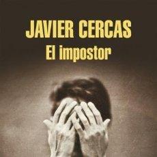 Libros: NARRATIVA. NOVELA. EL IMPOSTOR - JAVIER CERCAS (CARTONÉ). Lote 46198442
