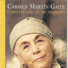 Libros: COTOE CERRADO DE MI MEMORIA. CARMEN MARTÍN GAITE. . CONSORCIO SALAMANCA. 2002. Lote 48000188