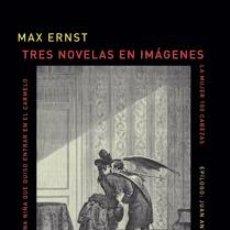 Libros: TRES NOVELAS EN IMÁGENES GASTOS DE ENVIO GRATIS MAX ERNST 3. Lote 278446288