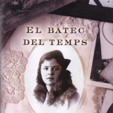 Libros: EL BATEC DEL TEMPS DE CARI ARIÑO - EDICIONES B, 2015 (NUEVO). Lote 48349249