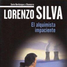 Libros: EL ALQUIMISTA IMPACIENTE DE LORENZO SILVA - BOOKET, DESTINO, 2011 (NUEVO). Lote 48474077