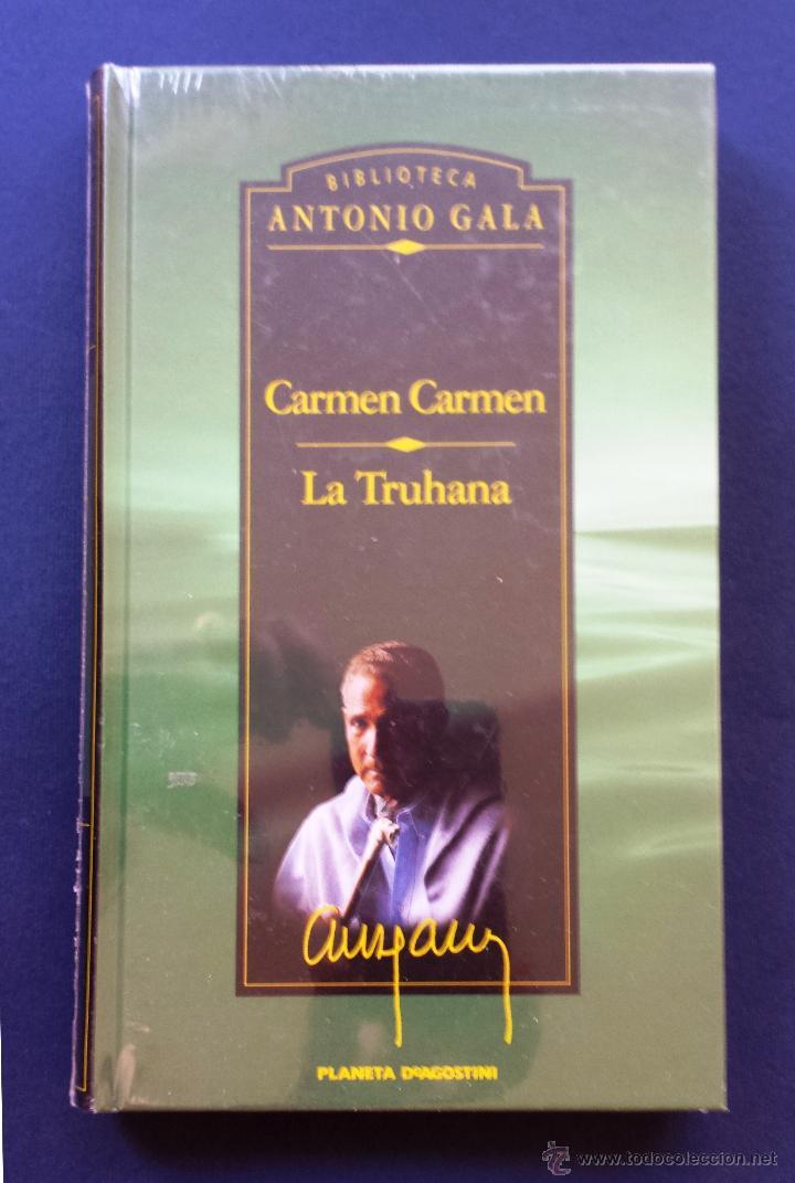 CARMEN CARMEN / LA TRUANA BIBLIOTECA ANTONI GALA PLANTA DE AGOSTINI NUEVO SIN DESPRECINTAR TAPA DURA (Libros Nuevos - Narrativa - Literatura Española)