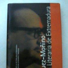Livres: RODRÍGUEZ-MOÑINO, ANTONIO. HISTORIA LITERARIA DE EXTREMADURA. Lote 208074275