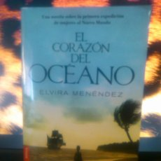 Livros: EL CORAZÓN DEL OCÉANO (ELVIRA MENÉNDEZ) NOVELA EN QUE SE BASÓ LA SERIE DE ANTENA3. Lote 54650199