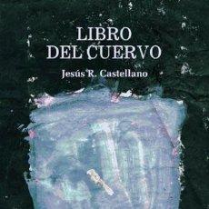 Libros: LIBRO DEL CUERVO. Lote 70602261