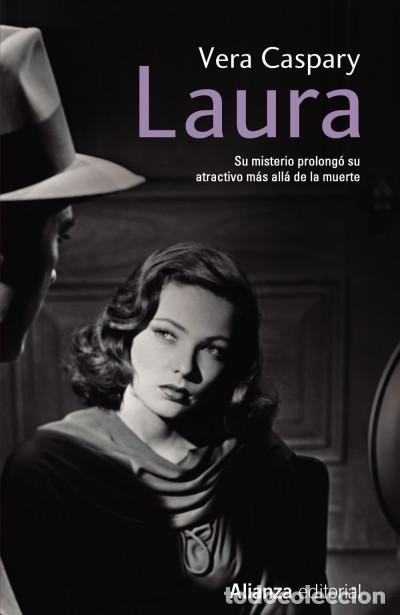 LAURA ALIANZA EDITORIAL (Libros Nuevos - Narrativa - Literatura Española)