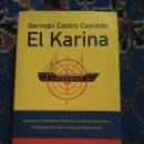 Libros: EL KARINA CASTRO CAYCEDO GERMAN. Lote 82168762