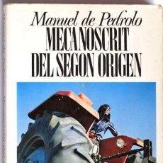 Libros: MECANOSCRIT DEL SEGON ORIGEN DE MANUEL PEDROLO. Lote 87488928