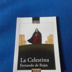 Libros: LIBRO LA CELESTINA FERNANDO ROJAS EDICIONES ANAYA. Lote 94429260