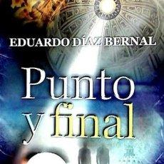 Libros: PUNTO Y FINAL : MANUSCRITO Y PROFECÍAS DEL PROPIO JHESÚS DE NAZARETH ENTRELINEAS EDITORES. Lote 95711158