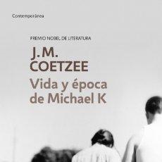 Libros: VIDA Y ÉPOCA DE MICHAEL K DEBOLS!LLO. Lote 96047068