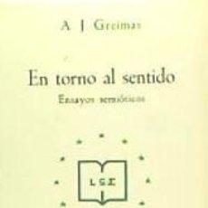 Libros: EN TORNO AL SENTIDO. ENSAYOS SEMIOTICOS FRAGUA EDITORIAL. Lote 96047098