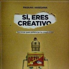 Libros: SÍ, ERES CREATIVO ADVOOK EDITORIAL S.L.. Lote 104281150