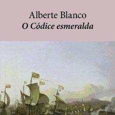 Libros: O CÓDICE ESMERALDA EDICIÓNS XERAIS. Lote 104281196