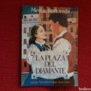 Libros: LA PLAZA DEL DIAMANTE - MERCE RODOREDA- EDICIÓN EN CASTELLANO. Lote 107954542