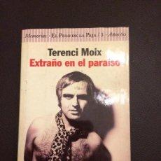 Libros: EXTRAÑO EN EL PARAISO DE TERENCI MOIX. Lote 109586031