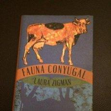 Libros: FAUNA CONYUGAL DE LAURA ZIGMAN. Lote 109588003