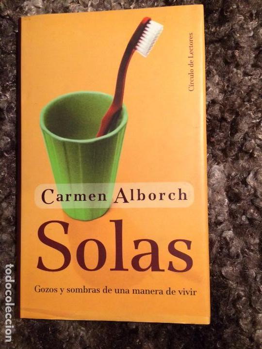 SOLAS DE CARMEN ALBORCH (Libros Nuevos - Narrativa - Literatura Española)