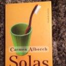 Libros: SOLAS DE CARMEN ALBORCH. Lote 109591063