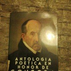 Libros: ANTOLOGIA POETICA EN HONOR DE GONGORA . Lote 113971759