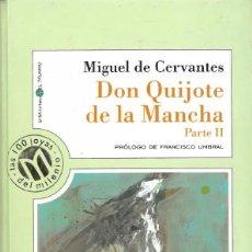 Libros: DON QUIJOTE DE LA MANCHA. PARTE II. Lote 116267419