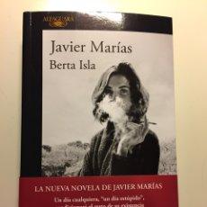 Libros: BERTA ISLA DE JAVIER MARIAS. 1ª PRIMERA EDICIÓN.. Lote 116521219