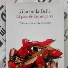 Libros: EL PAÍS DE LAS MUJERES - GIOCONDA BELLI. Lote 125197600