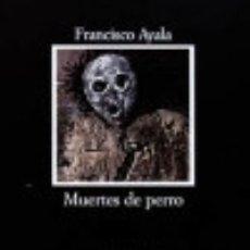 Libros: MUERTES DE PERRO. Lote 70840319