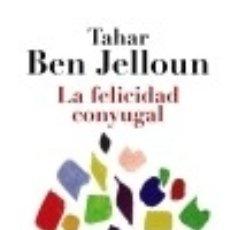 Libros: LA FELICIDAD CONYUGAL. Lote 70907091