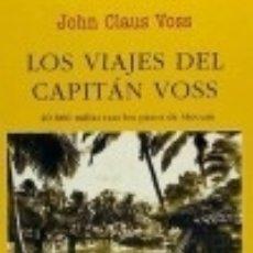 Libros: LOS VIAJES DEL CAPITÁN VOOS : 40000 MILLAS TRAS LOS PASOS DE SLOCUM EDITORIAL JUVENTUD, S.A.. Lote 92322849