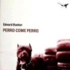 Libros: PERRO COME PERRO. Lote 117524799