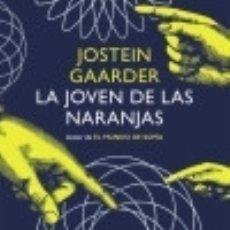 Libros: LA JOVEN DE LAS NARANJAS DEBOLSILLO. Lote 70812001