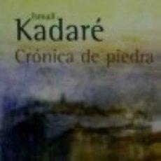 Libros: CRÓNICA DE PIEDRA. Lote 73299750