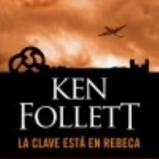 Libros: LA CLAVE ESTÁ EN REBECA DEBOLSILLO. Lote 67908330
