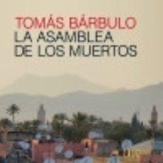 Libros: LA ASAMBLEA DE LOS MUERTOS EDICIONES SALAMANDRA. Lote 85749540