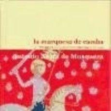 Livres: LA MARQUESA DE CAMBA: RECUPERADA A NOVELA HISTÓRICA DE 1848. Lote 128241030