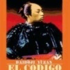 Libros: EL CODIGO DEL SAMURAY. Lote 128335259