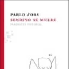 Libros: SENDINO SE MUERE. Lote 128435348