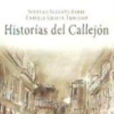 Libros: HISTORIAS DEL CALLEJÓN. Lote 128617046