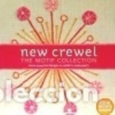 Libros: NEW CREWEL: THE MOTIF COLLECTION. Lote 128617347