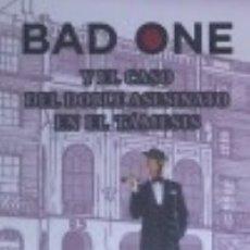 Libros: BAD ONE Y EL CASO DEL DOBLE ASESINATO EN EL TÁMESIS. Lote 128631971