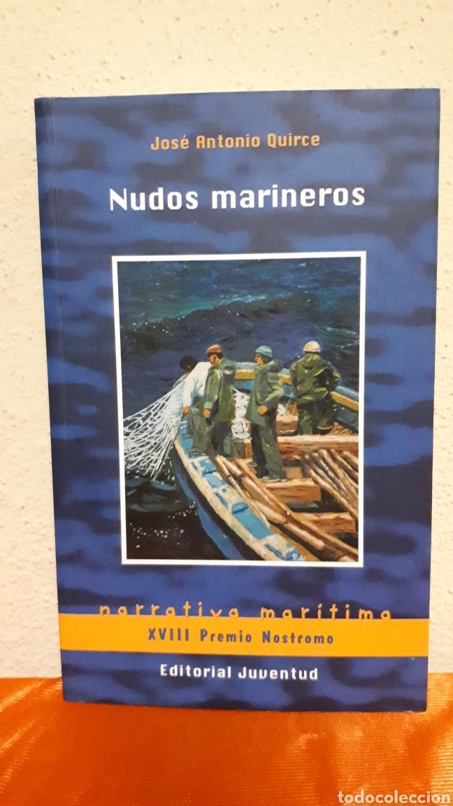 NUDOS MARINEROS (Libros Nuevos - Narrativa - Literatura Española)