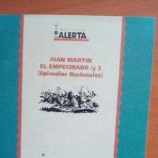Libros: JUAN MARTÍN EL EMPECINADO /Y3 EPISODIOS NACIONALES. BENITO PÉREZ GALDÓS. BIBLIOTECA ALERTA.. Lote 129680463