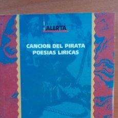 Libros: CANCIÓN DEL PIRATA, POESÍAS LÍRICAS. JOSÉ DE ESPRONCEDA.. Lote 130030400