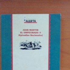 Libros: JUAN MARTÍN EL EMPECINADO /1 (EPISODIOS NACIONALES). BENITO PÉREZ GALDÓS. BIBLIOTECA ALERTA. Lote 130091780