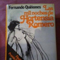 Libros: LAS MIL NOCHES DE HORTENSIA ROMERO - FERNANDO QUIÑONES. Lote 132597086