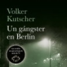 Libros: GANGSTER EN BERLIN, UN. Lote 133721082