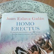 Libros: JUAN ESCLAVA GALÁN.HOMO ERECTUS. Lote 134088505