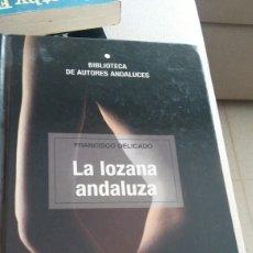 Libros: LA LOZANA ANDALUZA. FRANCISCO DELICADO. Lote 134091487